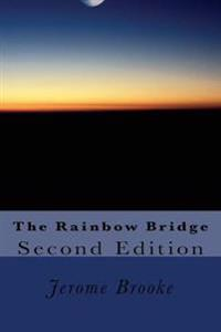 The Rainbow Bridge: The Histories of the Hall of the Slain