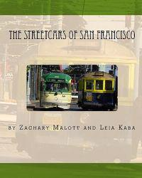 The Streetcars of San Francisco