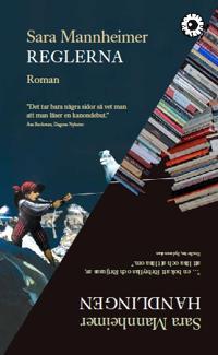 Reglerna och Handlingen : två romaner