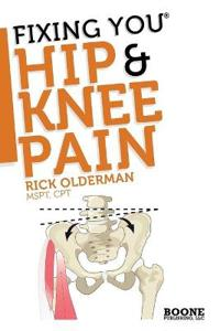 Fixing You: Hip & Knee Pain