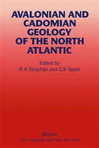 Avalonian and Cadomian Geology of the North Atlantic