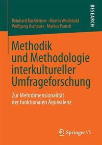 Methodik Und Methodologie Interkultureller Umfrageforschung