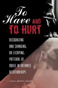 To Have and to Hurt