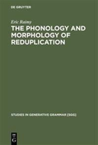 The Phonology and Morphology of Reduplication