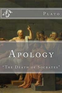 "Apology: ""The Death of Socrates"""