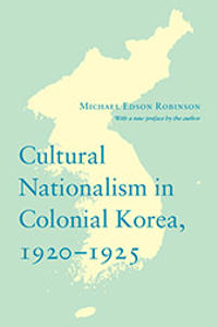 Cultural Nationalism in Colonial Korea, 1920-1925