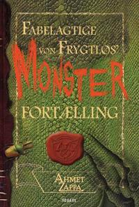 Fabelagtige von Frygtløs' monster fortælling