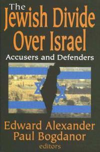 The Jewish Divide Over Israel