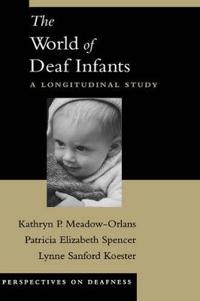 The World of Deaf Infants