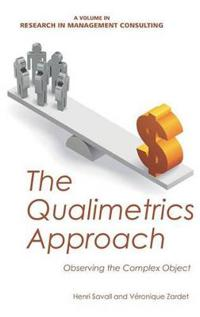 The Qualimetrics Approach: Observing the Complex Object (Hc)