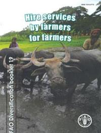 Hire Services by Farmers for Farmers