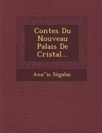 Contes Du Nouveau Palais De Cristal...