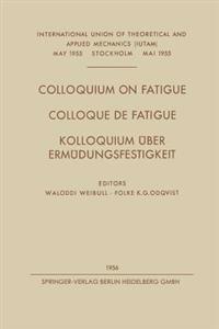 Colloquium on Fatigue / Colloque de Fatigue / Kolloquium Uber Ermudungsfestigkeit