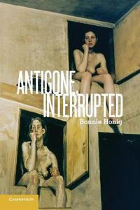 Antigone, Interrupted