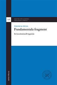 Fundamentala fragment: ett konstitutionellt lapptäcke