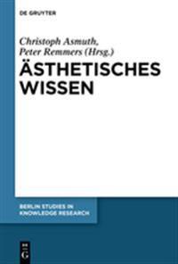 Ästhetisches Wissen / Aesthetic Knowledge