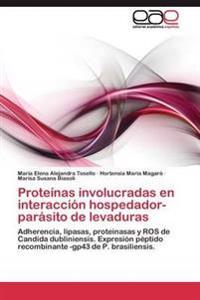Proteinas Involucradas En Interaccion Hospedador-Parasito de Levaduras