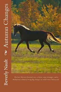 Autumn Changes: Book Two in the Seasons of Cherryvale