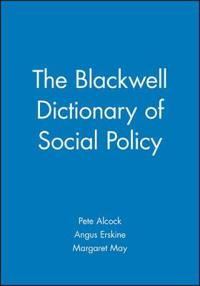 The Blackwell Dictionary of Social Policy