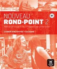 Nouveau Rond-Point 2. Cahier d'exercices + CD audio (B1)