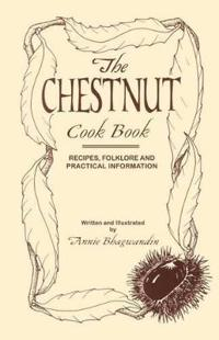 The Chestnut Cook Book
