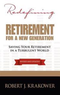 Redefining Retirement for a New Generation