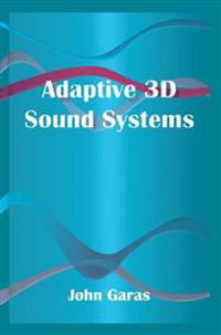 Adaptive 3D Sound Systems