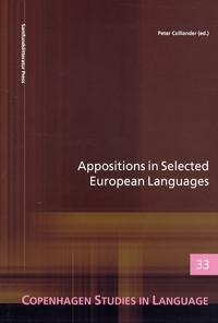Appositions in Selected European Languages: Copenhagen Studies in Language - Volume 33