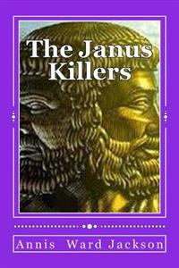 The Janus Killers: Ellis Crawford Murder Mysteries