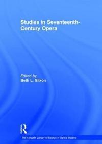Studies in Seventeenth-Century Opera