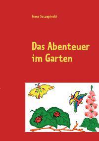 Das Abenteuer Im Garten