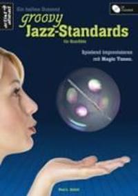 Ein halbes Dutzend groovy Jazz-Standards für Querflöte