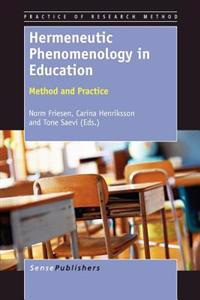 Hermeneutic Phenomenology in Education