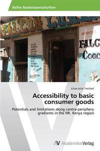 Accessibility to Basic Consumer Goods