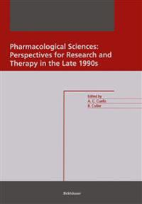 Pharmacological Sciences: Perspectives for Research and Therapy in the Late 1990s