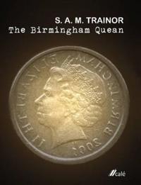 The Birmingham Quean