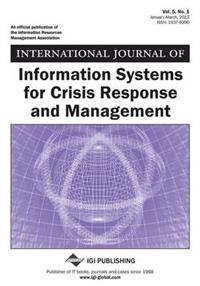 International Journal of Information Systems for Crisis Response and Management, Vol 5 ISS 1