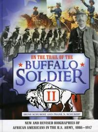 On the Trail of the Buffalo Soldier II