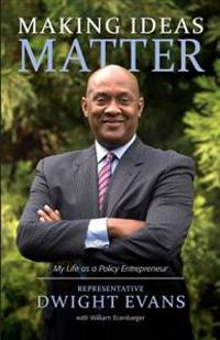 Making Ideas Matter: My Life as a Policy Entrepreneur