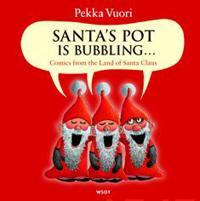 Santas' Pot is bubbling...