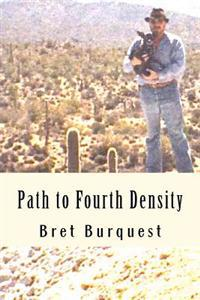 Path to Fourth Density