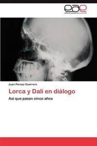 Lorca y Dali En Dialogo