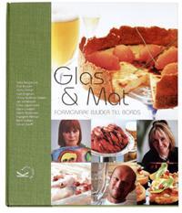 Glas & Mat : formgivare bjuder till bords