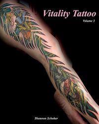 Vitality Tattoo Volume III: Tattoo Art by Shannon Schober