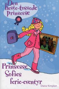 Prinsesse Sofies ferie-eventyr
