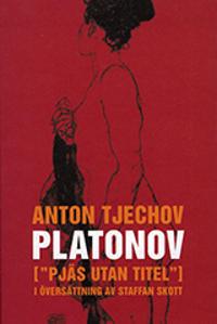 """Platonov : (""""pjäs utan titel"""") i fyra akter"""