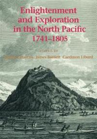 Enlightenment and Exploration in the North Pacific 1741-1805