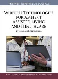 Wireless Technologies for Ambient Assisted Living and Healthcare
