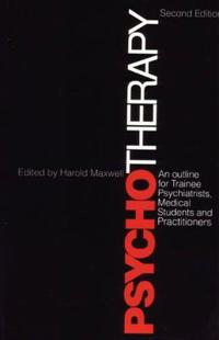 An Outline of Psychotherapy for Trainee Psychiatrists, Medical Students and Practitioners