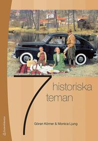 Sju historiska teman - Göran Körner, Monica Ljung pdf epub